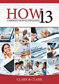 How 13 : Handbook for Office Professionals (13TH 14 Edition)