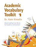 Academic Vocabulary Toolkit 1: Mastering High-Use Words for Academic Achievement