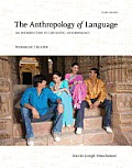 Anthropology of Language : Workbook and Reader (3RD 13 Edition)