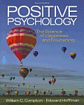 Positive Psychology The Science of Happiness & Flourishing