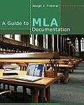 Guide To Mla Documentation (9TH 13 Edition)