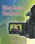 Student Workbook for Zettl's Video Basics, 7th