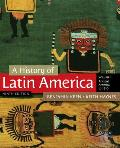 A History of Latin America, Volume 1: Ancient America to 1910