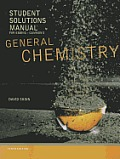 General Chemistry: Student Solutions Manual