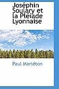 Jos Phin Soulary Et La PL Iade Lyonnaise