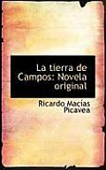 La Tierra de Campos: Novela Original