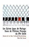 Les Quinze Joyes de Mariage: Texte de L'Edition Princeps Du Xve Siecle