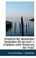 Grundriss Der Lateinischen Declination: Mit Des Verf. S Erlaubniss Unter Benutzung Der Franz