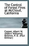 The Control of Forest Fires at McCloud, California
