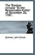 The Trenton Circular 'to the Respectable Public' of November 26, 1787.