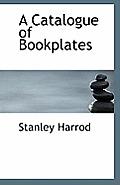 A Catalogue of Bookplates