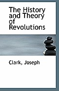 The History and Theory of Revolutions