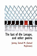The Last of the Lenap, and Other Poems