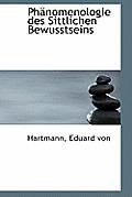 PH Nomenologie Des Sittlichen Bewusstseins