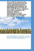 First and Second Annual Report of Progress by the State Geologist and the Assistant and Chemist on T