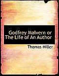 Godfrey Malvern or the Life of an Author