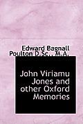 John Viriamu Jones and Other Oxford Memories