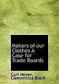 Makers of Our Clothes a Case for Trade Boards