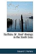 Na Motu: Or, Reef-Rovings in the South Seas