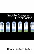 Saddle Songs and Other Verse