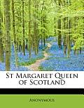 St Margaret Queen of Scotland