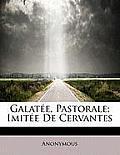 Galat E, Pastorale; Imit E de Cervantes