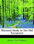 National Ideals in the Old Testament