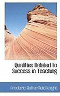 Qualities Related to Success in Teaching