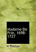 Madame de Prie, 1698-1727