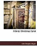 A Birds' Christmas Carol (Large Print) by Kate Douglas Wiggin