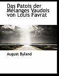 Das Patois Der Melanges Vaudois Von Louis Favrat