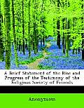 A Brief Statement of the Rise and Progress of the Testimony of the Religious Society of Friends, Aga