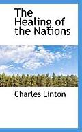 The Healing of the Nations