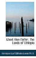Khont-Hon-Nofer, the Lands of Ethiopia