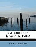 Kallirrhoe: A Dramatic Poem
