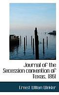 Journal of the Secession Convention of Texas, 1861