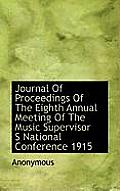Journal of Proceedings of the Eighth Annual Meeting of the Music Supervisor S National Conference 19
