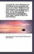 Journal de Jean H Roard Sur L'Enfance Et La Jeunesse de Louis 13 (1601-1628) Extrait Des Manuscrits