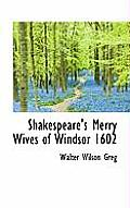 Shakespeare's Merry Wives of Windsor 1602