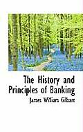 The History and Principles of Banking