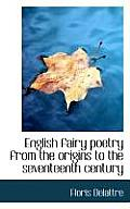 English Fairy Poetry from the Origins to the Seventeenth Century