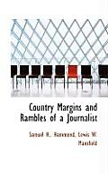 Country Margins and Rambles of a Journalist