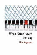When Sarah Saved the Day