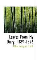Leaves from My Diary, 1894-1896