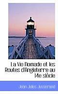 La Vie Nomade Et Les Routes D'Angleterre Au 14e Si Cle