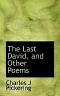 The Last David, and Other Poems