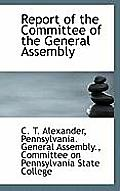 Report of the Committee of the General Assembly