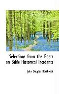 Selections from the Poets on Bible Historical Incidents