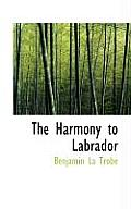The Harmony to Labrador