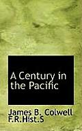 A Century in the Pacific
